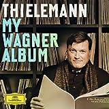 Christian Thielemann: My Wagner Album -