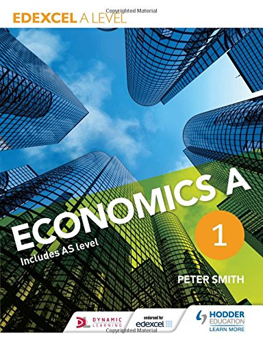 Edexcel A level Economics A Book 1