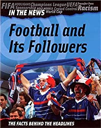 Football and Its Followers (In The News)