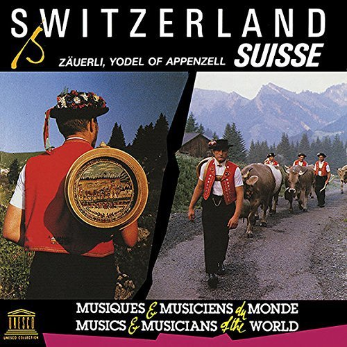 Switzerland - Zauerli - Yodel of Appenzell by Various