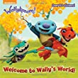 Welcome to Wally's World! (Wallykazam!) (Pictureback Books)