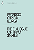 The Dialogue of Two Snails (Penguin Modern)