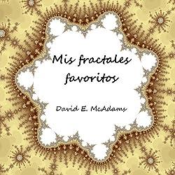 Mis fractales favoritos (Libros de matematicas para niños)