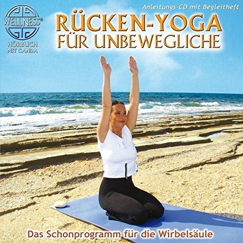 Rücken-Yoga für Unbewegliche - Das Schonprogramm für die Wirbelsäule (inkl. Begleitheft)