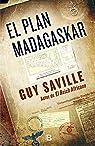El plan Madagaskar par Saville