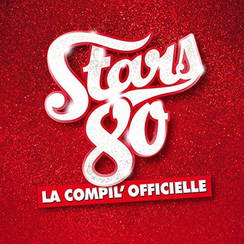 Stars 80 la compil' officielle