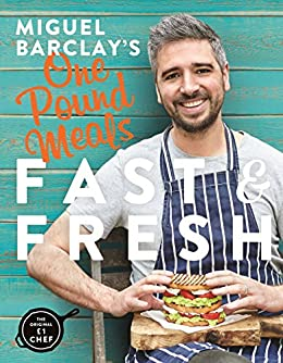 Miguel barclays fast fresh one pound meals ebook miguel barclay miguel barclays fast fresh one pound meals by barclay fandeluxe Gallery