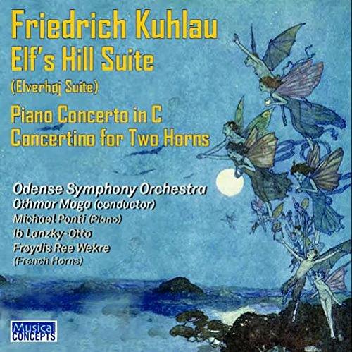 friedrich-kuhlau-1786-1832everhoj-elves-hill-suite-op100-overture-ballet-music-actv-piano-concerto-i