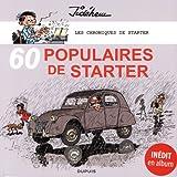 Les chroniques de Starter - tome 3 - 60 populaires des années 60