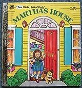 Martha's House (First Little Golden Books) by Edith Kunhardt (1982-08-01)