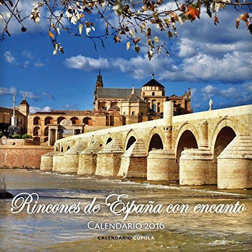 Calendario Rincones De España 2016
