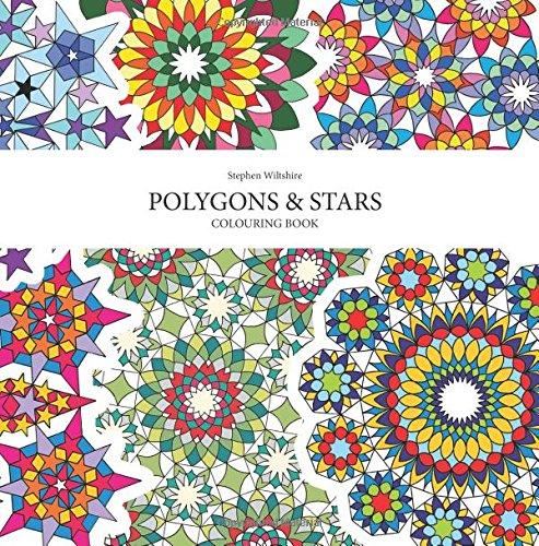 Polygons and Stars Colouring Book: Patterns created from Pentagons, Hexagons, Octagons and Stars