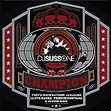 Champion (feat. Floyd Mayweather, Jadakiss, Lloyd Banks, French Montana & Junior Reid)