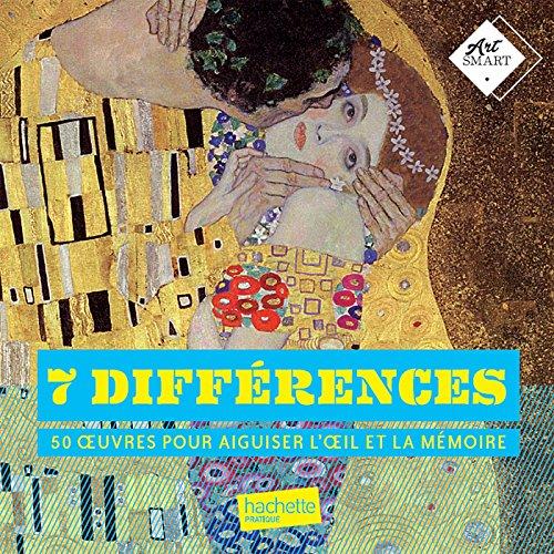 7 différences et autres jeux visuels: 50 oeuvres pour aiguiser l'oeil et la mémoire par Collectif