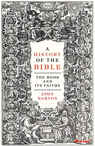 A History of the Bible: The Book and Its Faiths (English Edition) por John Barton