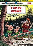 Les Tuniques bleues, tome 26 : L'or du Québec by Willy Lambil Raoul Cauvin(1987-03-04)