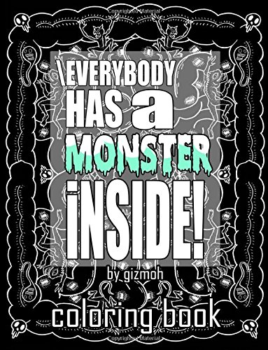 Everybody has a monster inside