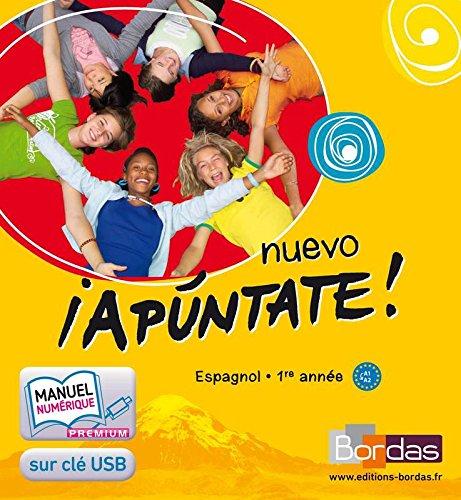 Nuevo ¡Apúntate! 1re année • Manuel numérique Premium (clé USB)