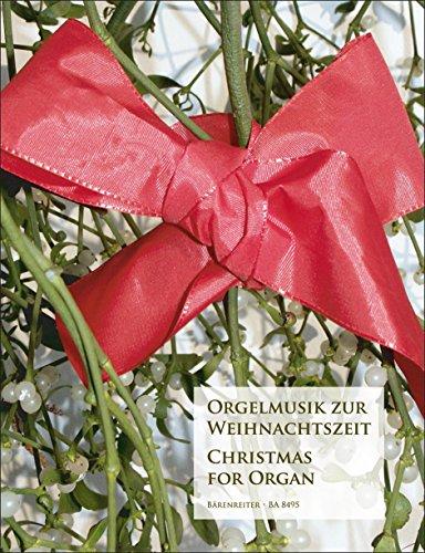 Orgelmusik zur Weihnachtszeit. Spielpartitur gebraucht kaufen  Wird an jeden Ort in Deutschland