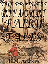 The Brothers Grimm and Bearit Fairy Tales (English Edition)