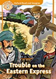 Oxford Read and Imagine 5. Trouble on Eastern Express MP3 Pack