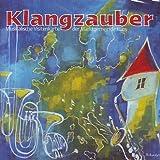 Klangzauber - Musikalische Visitenkarte der Marktgemeinde Küps