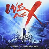 We Are X [Soundtrack]