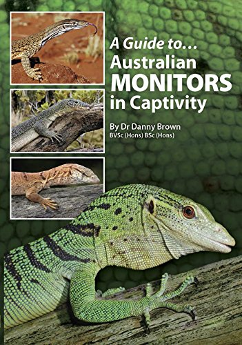A Guide to Australian Monitors in Captivity (English Edition) - Monitor Lizard