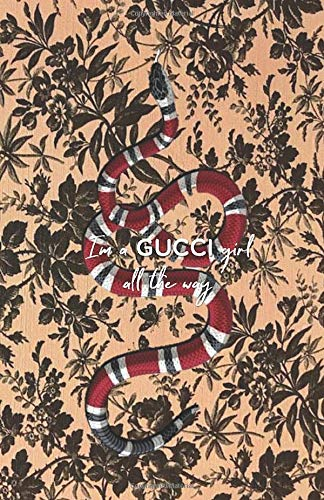 I'M A GUCCI GIRL ALL THE WAY: Bloom floral pattern Toile de Jouy - Blank & Lined Pages (5.5 x 8.5) Journal Composition Notebook to write and draw in (Positive Vibrations, Band 5) (Logo Gucci)