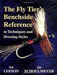 The Fly Tier's Benchside Reference: To Techniques and Dressing Styles