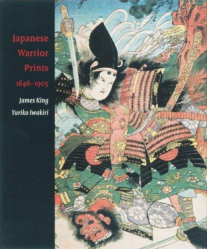 Japanese Warrior Prints 1646-1905: 1646-1904 por James King