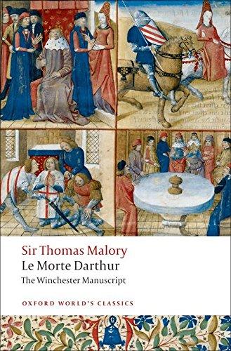 Oxford World's Classics. Le Morte Darthur. The Winchester Manuscript (World Classics)
