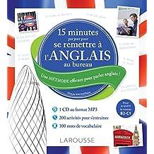 15 mn par jour pour se remettre à l'anglais au bureau + CD