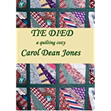 TIE DIED (A Quilting Cozy Book 1) (English Edition)