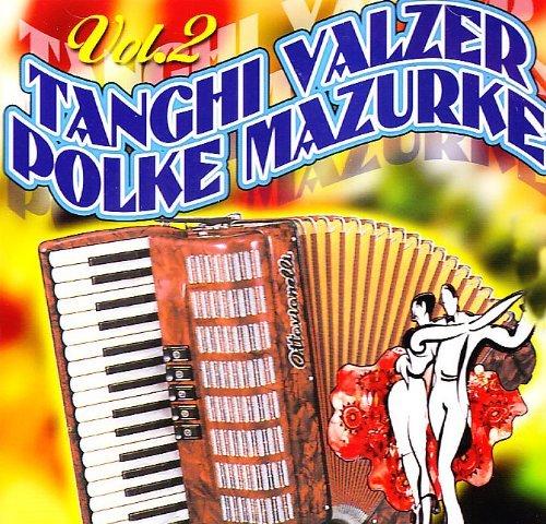 Tanghi Valzer Polke Mazurche by Tanghi Valzer Polke Mazurche