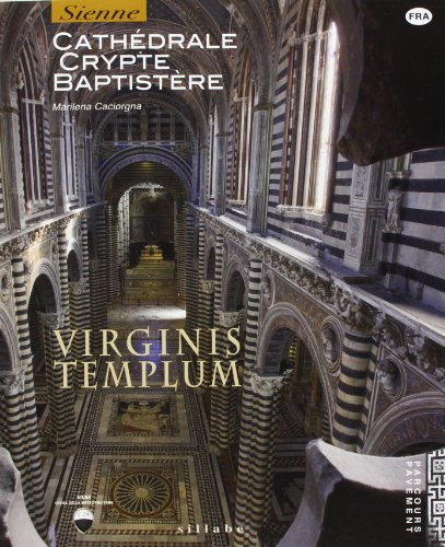 Virginis templum. Siena. Cathedrale, crypte, baptistre