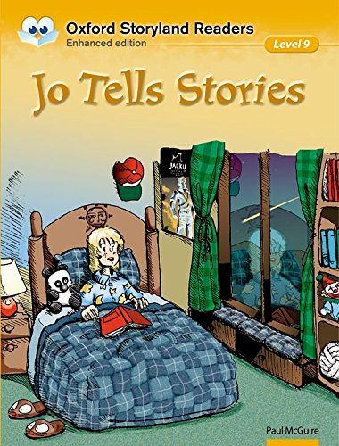 Oxford Storyland Readers Level 9: Oxford Storyland Readers 9. Jo Tells Stories