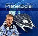 PlanetSolar: Premier tour du monde à l'énergie solaire