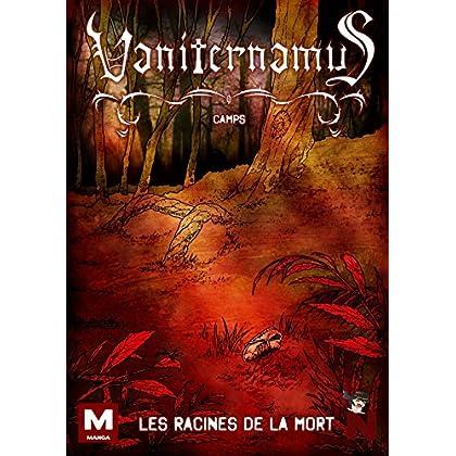 Vaniternamus: Les racines de la mort