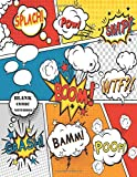 Blank Comic Notebook: Create Your Own Comic Book Strip, Variety of Templates For Comic Book Drawing, (Super Hero Comics)-[Professional Binding]