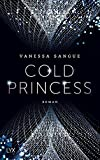 Cold Princess (Cosa Nostra, Band 1) - Vanessa Sangue