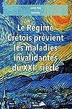 Le regime crétois prévient les maladies invalidantes du XXIe siècle