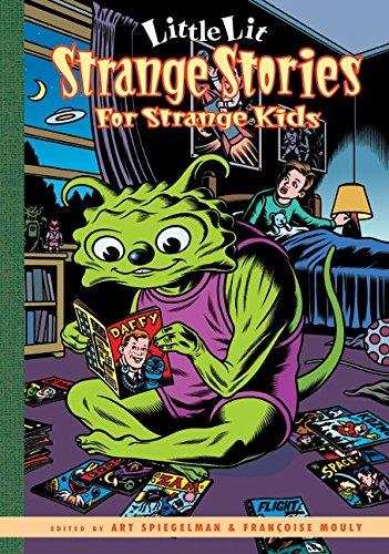 Little Lit : Strange Stories for Strange Kids