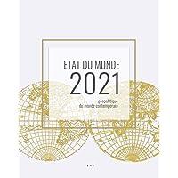 Etat du monde 2021: Géopolitique du monde contemporain
