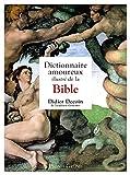 Dictionnaire amoureux illustré de la Bible