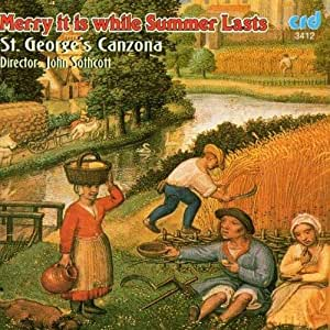 An Anthology of Medieval Music - Merry it is While Summer Lasts