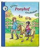 Kleine Ponyhof-Geschichten zum Vorlesen (Klassiker zum Vorlesen)