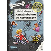 Mein Leben mit Kampfrobotern und Nervensägen (School of the dead, Band 3)