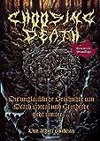 Choosing Death: Die unglaubliche Geschichte von Death Metal und Grindcore geht weiter...
