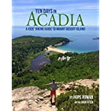 Ten Days in Acadia: A Kids' Hiking Guide to Mount Desert Island